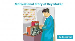 Motivational story of keymaker