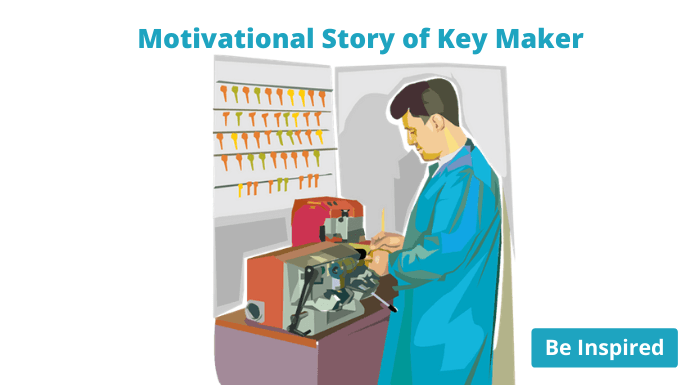Motivational story of keymaker
